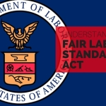 Wage Claim Attorneys And The Fair Labor Standards Act