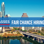 City of Austin Passes Fair Chance Hiring Ordinance