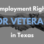 Employment Rights for Veterans in Texas