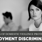 Are Victims of Domestic Violence Protected from Employment Discrimination?