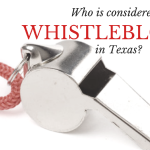 Who is Considered a 'Whistleblower' in Texas?